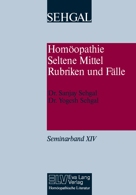 Homöopathie, seltene Mittel, Rubriken und Fälle Band XIV Bild