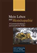 Mein Leben mit Homöopathie Arzneimittelprüfungen und morphische Felder Bild