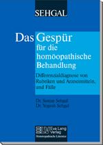 Das Gespür für die homöopathische Behandlung Differenzialdiagnose von Rubriken, Arzneimitteln, und Fälle Bild