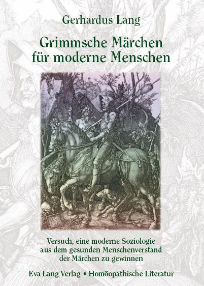 Grimmsche Märchen für moderne Menschen; Versuch eine moderne Soziologie aus dem gesunden Menschenverstand der Märchen zu gewinnen Bild